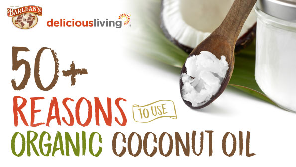 50 Reasons to use organic coconut oil