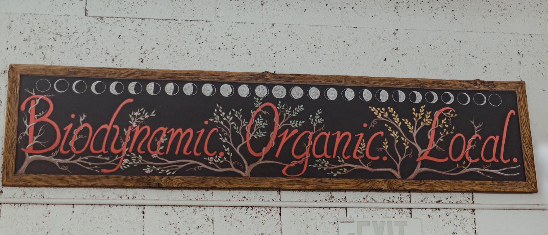 Biodynamic Organic Local chalkboard sign